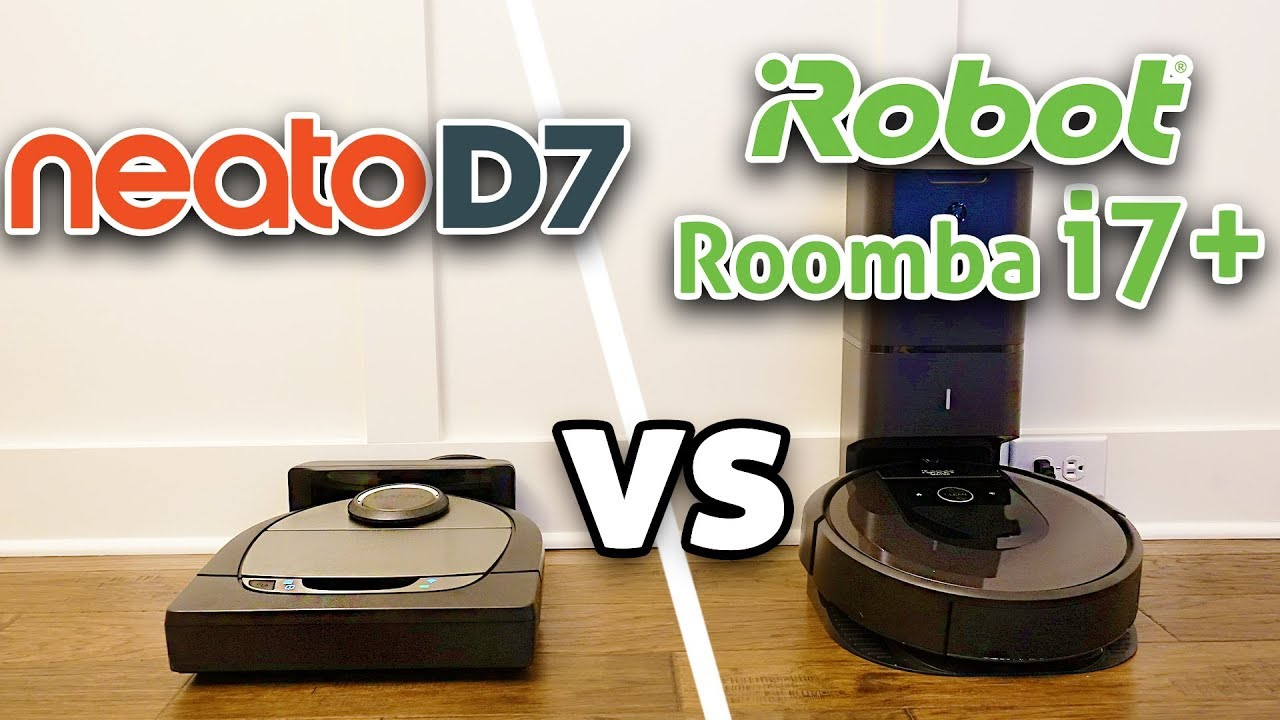 Neato D7 vs Roomba i7+ Robot Vacuum Comparison
