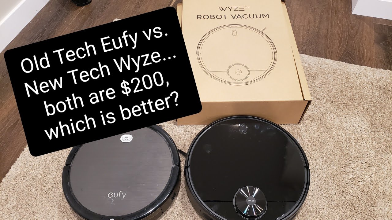 New Wyze Robot Vacuum vs. trusted Eufy
